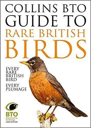 COLLINS BTO GUIDE TO RARE BRITISH BIRDS *