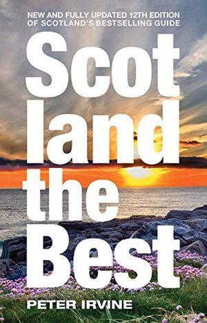 SCOTLAND THE BEST:  *
