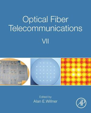 OPTICAL FIBER TELECOMMUNICATIONS VII *