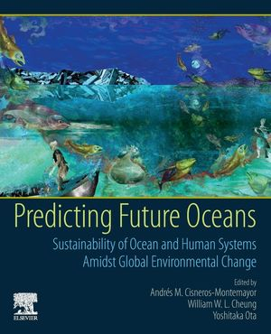 PREDICTING FUTURE OCEANS: