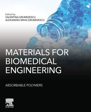 MATERIALS FOR BIOMEDICAL ENGINEERING:
