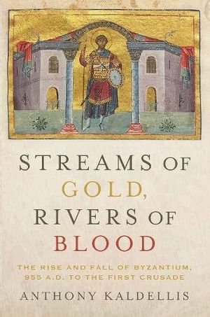 STREAMS OF GOLD, RIVERS OF BLOOD: *