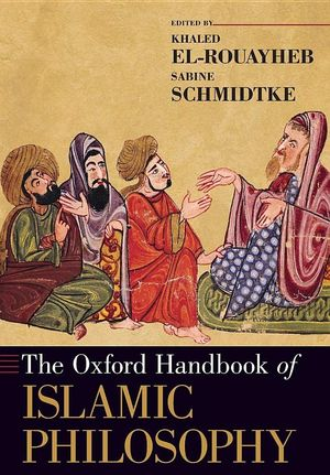 THE OXFORD HANDBOOK OF ISLAMIC PHILOSOPHY *