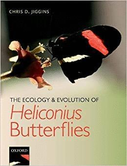 THE ECOLOGY AND EVOLUTION OF HELICONIUS BUTTERFLIES: *