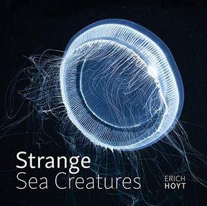 STRANGE SEA CREATURES *