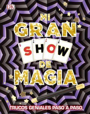 MI GRAN SHOW DE MAGIA *