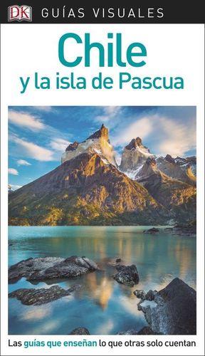 CHILE Y LA ISLA DE PASCUA GUÍA VISUAL  *