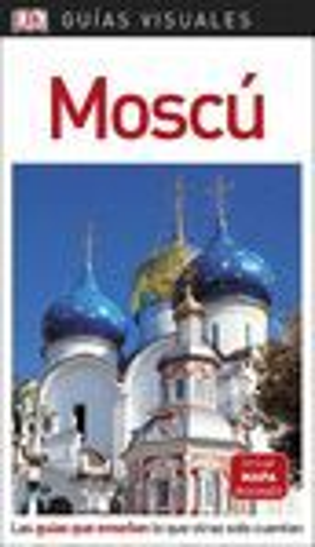 MOSCÚ GUÍA VISUAL  *