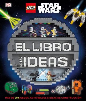 LEGO STAR WARS. EL LIBRO DE LAS IDEAS *