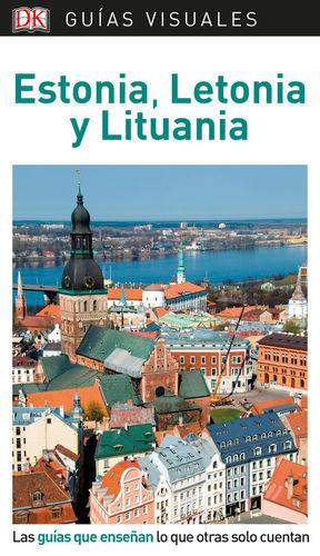 ESTONIA, LETONIA Y LITUANIA (GUÍA VISUAL ) *