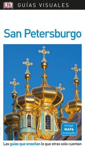 SAN PETERSBURGO ( GUÍA VISUAL ) *