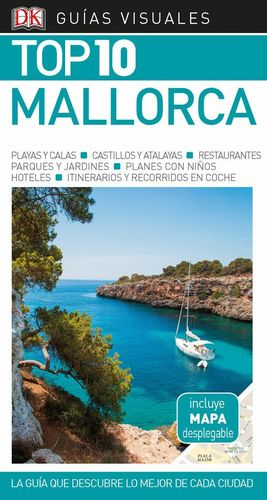 MALLORCA (GUÍA VISUAL TOP 10 ) *