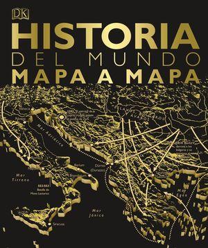 HISTORIA DEL MUNDO MAPA A MAPA *