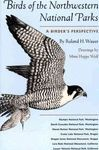 BIRDS OF THE NORTHWESTERN NATIONAL PARKS *