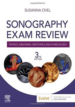 SONOGRAPHY EXAM REVIEW *