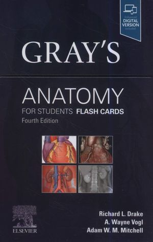 GRAY'S ANATOMY FOR STUDENTS FLASH CARDS  4 ED. *