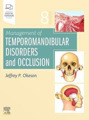 MANAGEMENT OF TEMPOROMANDIBULAR DISORDERS AND OCCLUSION *