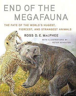 END OF THE MEGAFAUNA:  *