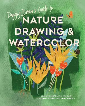 PEGGY DEAN'S GUIDE TO NATURE DRAWING *