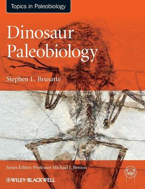DINOSAUR PALEOBIOLOGY *