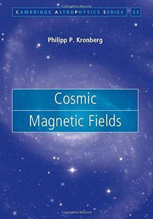 COSMIC MAGNETIC FIELDS  *