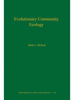 EVOLUTIONARY COMMUNITY ECOLOGY *