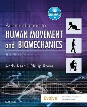 AN INTRODUCTION TO HUMAN MOVEMENT AND BIOMECHANICS (7 ED) *