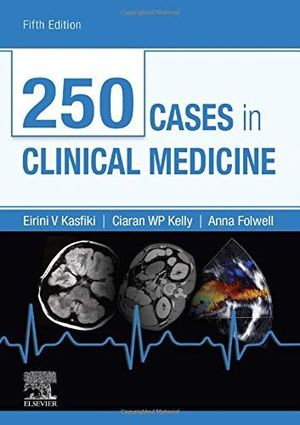 250 CASES IN CLINICAL MEDICINE, 5E *