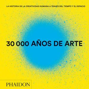 30000 AÑOS DE ARTE *