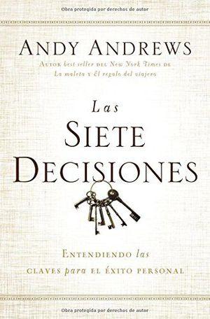 SIETE DECISIONES *