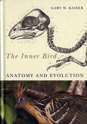 THE INNER BIRD. ANATOMY AND EVOLUTION *