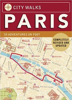 PARIS -CITY WALKS [CARTAS] 50 ADVENTURES ON FOOT *