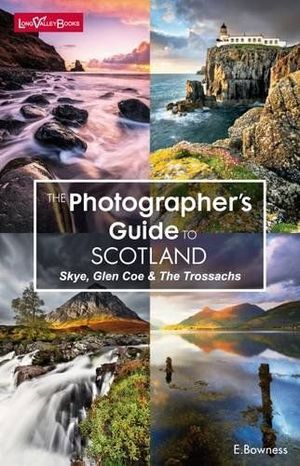 THE PHOTOGRAPHER'S GUIDE TO SCOTLAND *