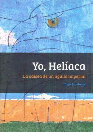 YO, HELIACA