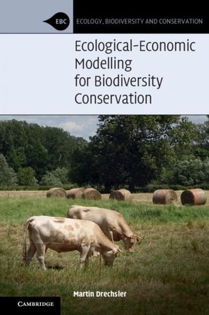 ECOLOGICAL ECONOMIC MODELLING FOR BIODIVERSITY CONSERVATION
