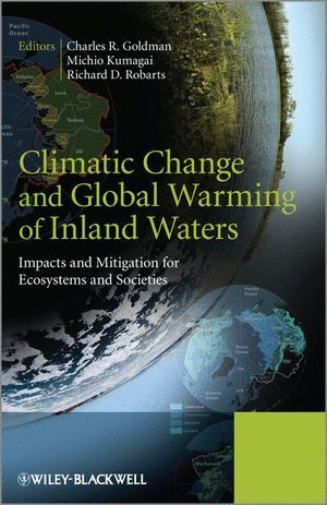 CLIMATIC CHANGE AND GLOBAL WARMING OF INLAND WATERS *
