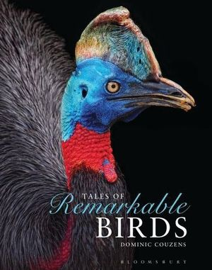 TALES OF REMARKABLE BIRDS *