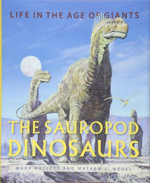 THE SAUROPOD DINOSAURS *