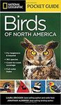NATIONAL GEOGRAPHIC POCKET GUIDE TO THE BIRDS OF NORTH AMERICA  *