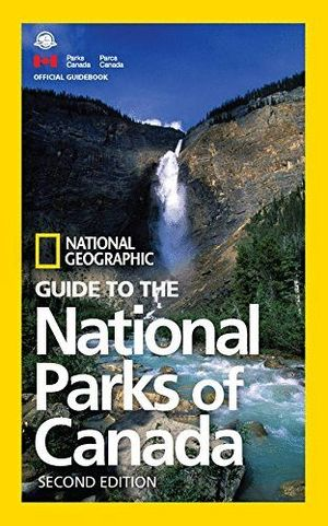 GUIDE TO THE NATIONAL PARKS OF CANADA *