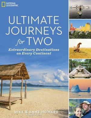 ULTIMATE JOURNEYS FOR TWO: *