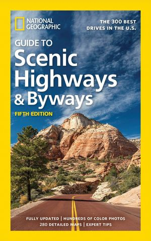 GUIDE TO SCENIC HIGHWAYS AND BYWAYS *