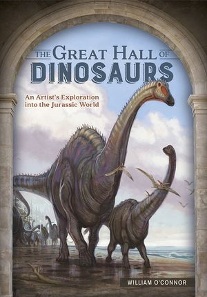 THE GREAT HALL OF DINOSAURS *