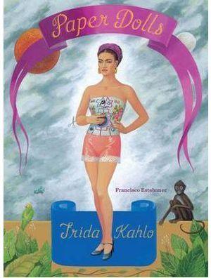 FRIDA KAHLO -PAPER DOLLS *
