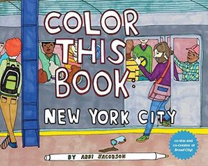 COLOR THIS BOOK NEW YORK CITY *