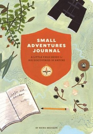SMALL ADVENTURES JOURNAL:  *