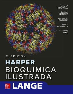 HARPER BIOQUIMICA ILUSTRADA *