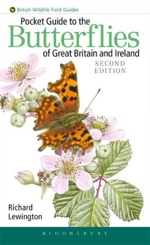 POCKET GUIDE TO THE BUTTERFLIES OF GREAT BRITAIN AND IRELAND *