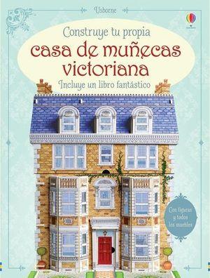 CONSTRUYE TU CASA DE MUÑECAS VICTORIANA *