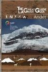 THE GREAT GUIDE ANDES: VOLUME 1 *